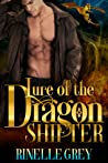 Lure of the Dragon Shifter (Return of the Dragons, #2)