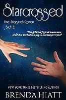 Starcrossed: Ein Starstruck-Roman