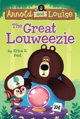 The Great Louweezie by Erica S. Perl