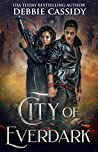 City of Everdark (Chronicles of Arcana #3)