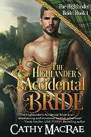 The Highlander's Accidental Bride (Highlander's Bride #1)