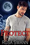 His to Protect (The Vampire's Past #1)