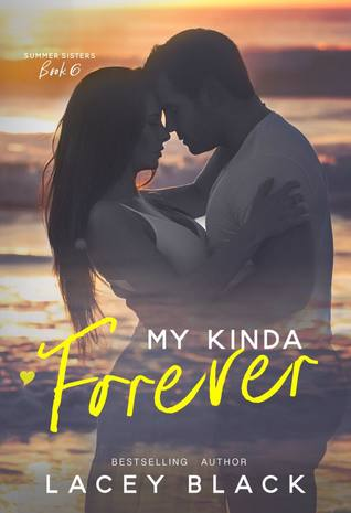 My Kinda Forever (Summer Sisters #6)