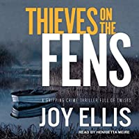 Thieves on the Fens (DI Nikki Galena)