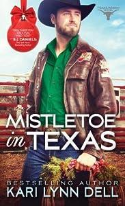 Mistletoe in Texas (Texas Rodeo #5)