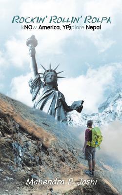 Rockin' Rollin' Rolpa: Know America, Explore Nepal