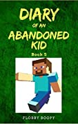 Diary Of A Roblox Noob Dungeon Quest Roblox Diary Books Similar To Diary Of An Abandoned Kid Book 5 Too Easy Unofficial Minecraft Fanfic