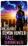 Fall  (The Unlikeable Demon Hunter: Nava Katz, #5)