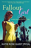 Fallout Girl: A Romantic Suspense Novel (Hollywood Lights Series Book 5)
