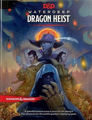 Waterdeep: Dragon Heist (Dungeons & Dragons, 5th Edition)