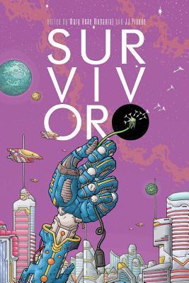 Survivor by Mary Anne Mohanraj
