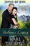 Holston's Legacy: Montana Sky Series (Cutter's Creek Book 2)