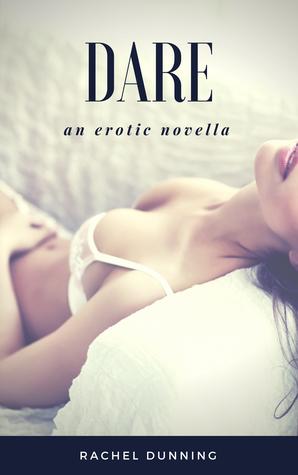 Dare - An Erotic Novella