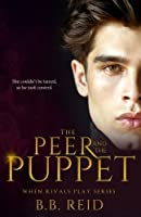 The Peer and the Puppet (When Rivals Play, #1)