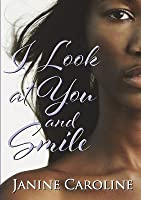 I Look at You and Smile