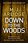 Down to the Woods (Helen Grace, #8)