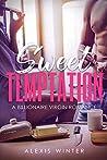 Sweet Temptation (Forbidden Desires #1)