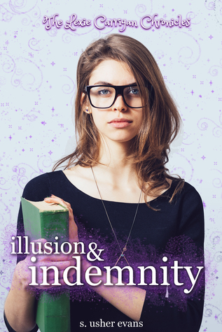 Illusion and Indemnity (Lexie Carrigan Chronicles, #4)