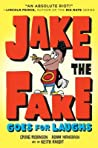 Jake the Fake Goes for Laughs (Jake the Fake, #2)