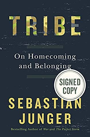 bbb1b3ae5 Tribe: On Homecoming and Belonging by Sebastian Junger