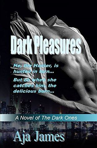 Dark Pleasures: A Novel of the Dark Ones