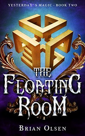 The Floating Room (Yesterday's Magic #2)