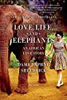 Love, Life, and Elephants: An African Love Story by Daphne Sheldrick cover image