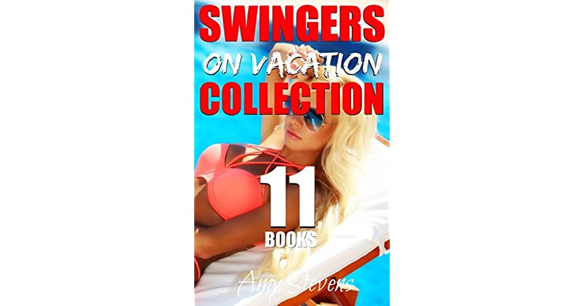 SWINGERS ON VACATION COLLECTION: 11 First Time Swinging Stories Bundle
