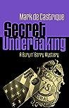 Secret Undertaking (Buryin' Barry Series Book 7)
