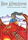 New Adventures: Science Fiction & Fantasy Anthology