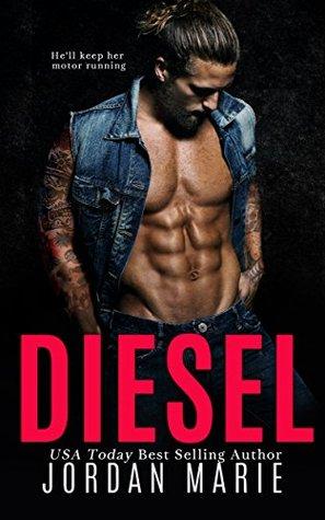 Diesel by Jordan Marie