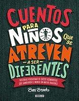Cuentos Para Ni�os Que Se Atreven a Ser Diferentes / Stories for Boys Who Dare to Be Different
