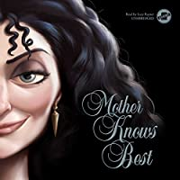 Mother Knows Best : A Tale of the Old Witch: The Villains Series, book 5