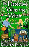 The Detective Wins The Witch (Nocturne Falls, #10)