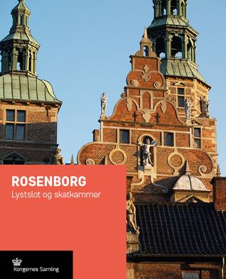 Rosenborg. Pleasure Palace and Treasure Chamber