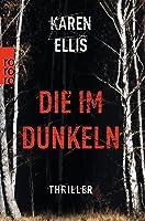 Die im Dunkeln (The Searchers #1)