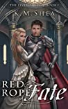 Red Rope of Fate by K.M. Shea