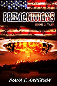 Premonitions: Book 2: War