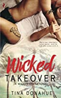 Wicked Takeover (Wicked Brand) (Volume 1)