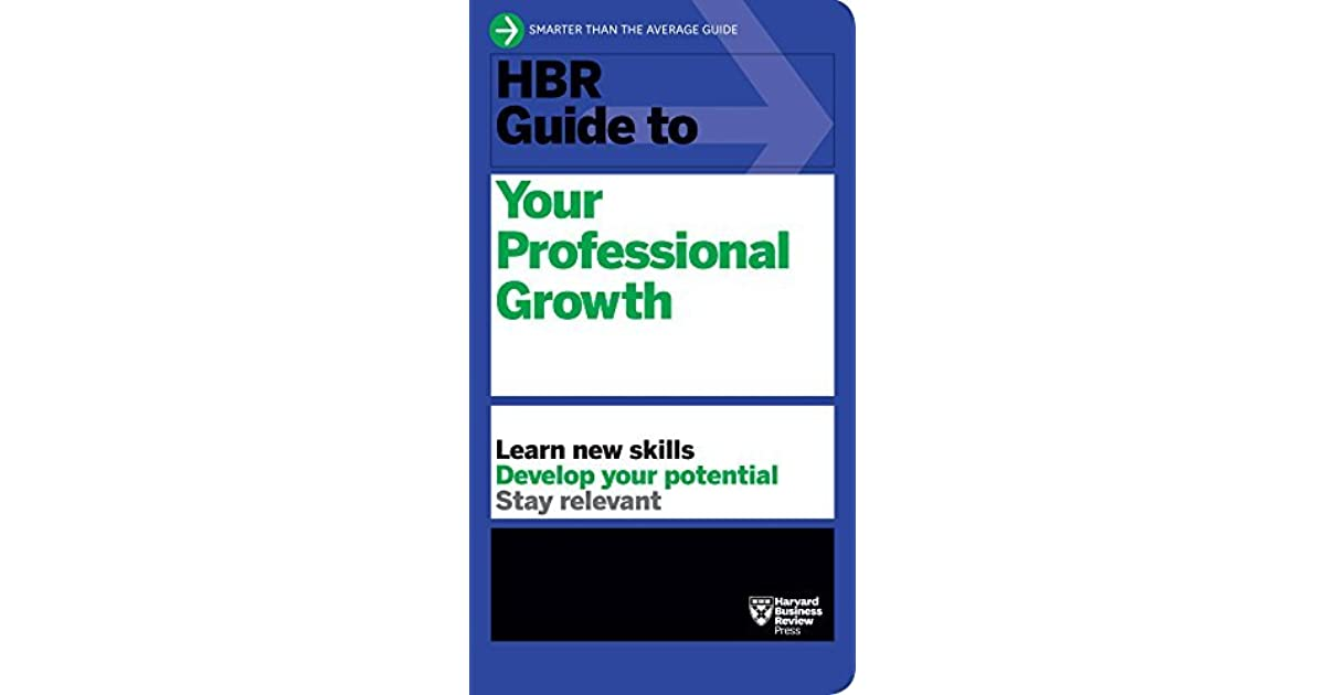 HBR Guide to Your Professional Growth by Harvard Business Review