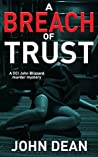 A Breach of Trust (DCI John Blizzard, #5)