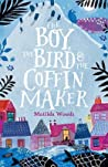 The Boy, The Bird and The Coffin Maker audiobook download free