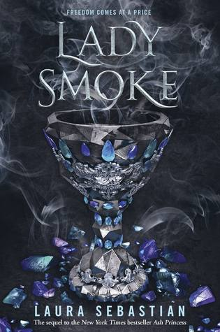 Lady Smoke (Ash Princess Trilogy, #2) by Laura Sebastian