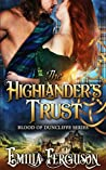 The Highlander's Trust (Blood of Duncliffe Series) (A Medieval Scottish Romance Story)