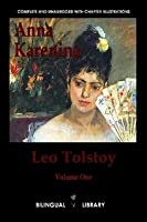 Anna Karenina: English-Russian Parallel Text Edition Volume One