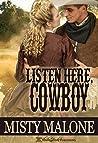 Listen Here, Cowboy