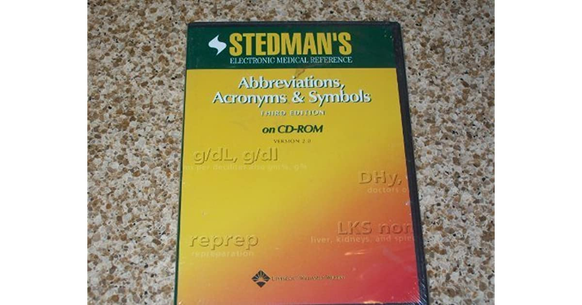 Stedmans Medical Abbreviations, Acronyms & Symbols (Stedmans Abbreviations, Acronyms & Symbols)
