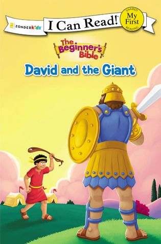 The Beginner's Bible David and the Giant: My First