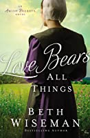 Love Bears All Things