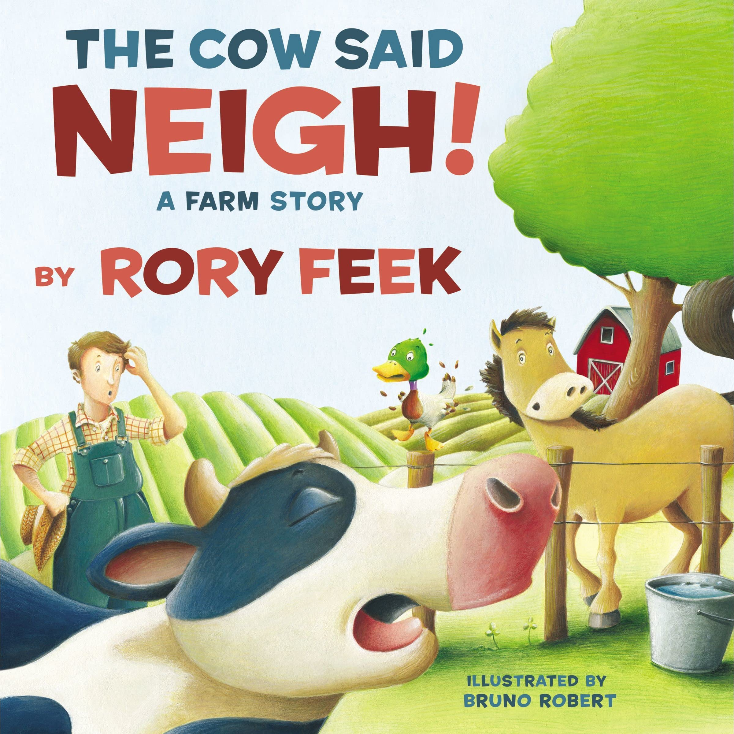 The Cow Said Neigh!: A Farm Story by Rory Feek